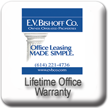 E. V. Bishoff Lifetime Office Warranty